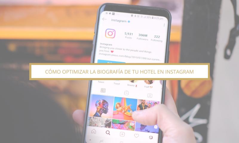 Optimizar biografía de instagram a tu hotel